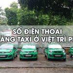 Taxi Phú Thọ: Danh bạ số điện thoại các hãng taxi ở Phú Thọ