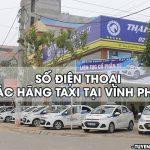 Taxi Vĩnh Phúc: Danh bạ số điện thoại các hãng taxi ở Vĩnh Phúc