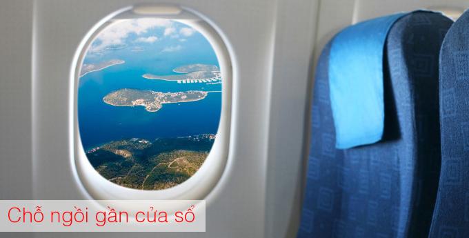 Lựa chọn chỗ ngồi gần cửa sổ