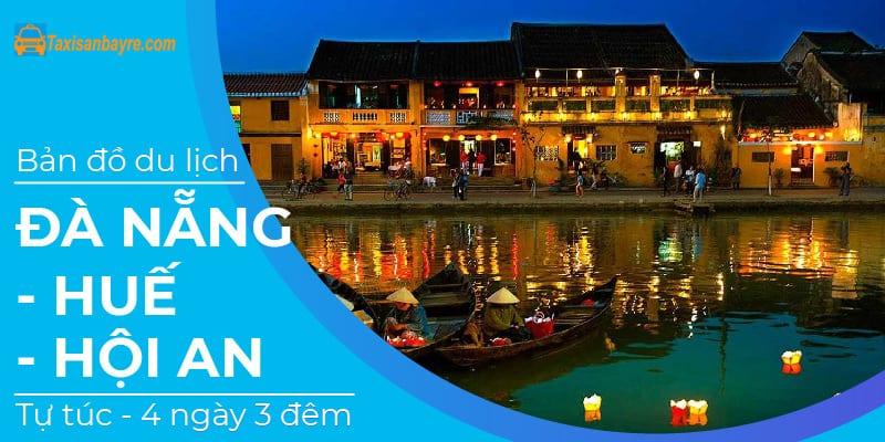 Du lịch Đà Nẵng – Hội An – Huế 4 ngày 3 đêm