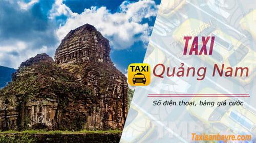 Taxi Quảng Nam, số điện thoại, giá cước cập nhật mới nhất