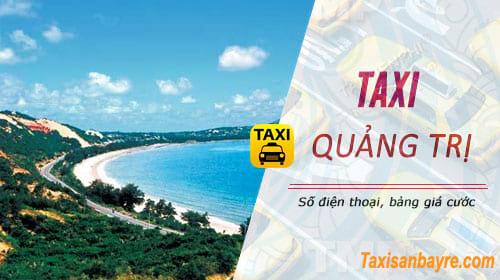 Taxi Quảng Trị, danh bạ số điện thoại, giá cước