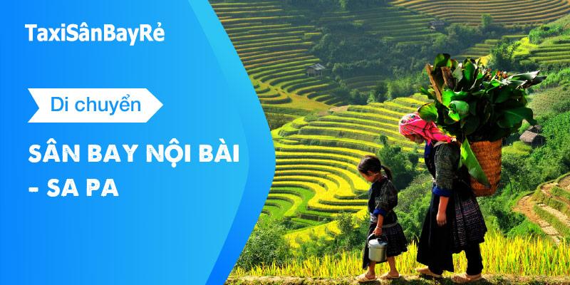 Di chuyển từ sân bay Nội Bài đi Sapa