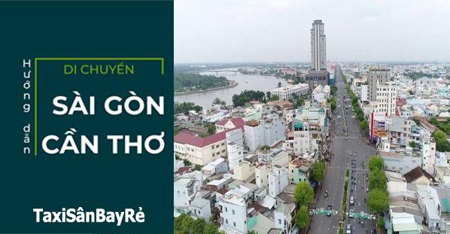 Hướng dẫn Sài Gòn đi Cần Thơ